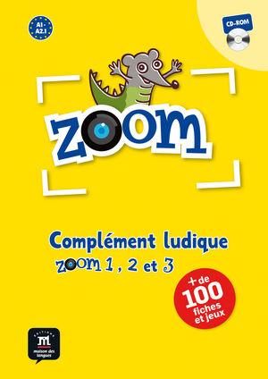 ZOOM 1, 2 ET 3. COMPLÉMENT LUDIQUE