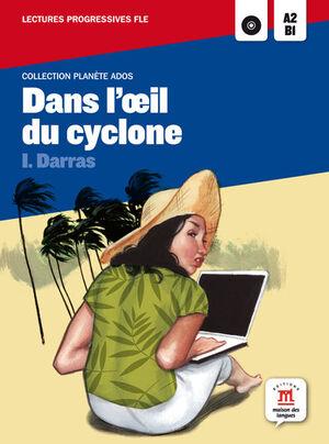 COLLECTION PLANÈTE ADOS. DANS L'OEIL DU CYCLONE + CD