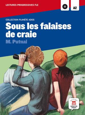 COLLECTION PLANÈTE ADOS. SOUS LES FALAISES DE CRAIE + CD