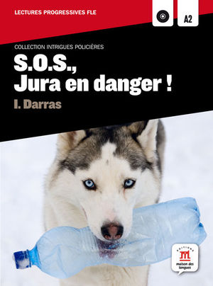 COLLECTION INTRIGUES POLICIÈRES. S.O.S., JURA EN DANGER ! + CD