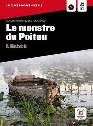 COLLECTION INTRIGUES POLICIÈRES. LE MONSTRE DU POITOU + CD