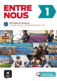 ENTRE NOUS 1. LIVRE DE L'ÉLÈVE + CAHIER D'ACTIVITÉS + CD