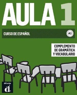AULA 1 NUEVA EDICIÓN (A1) - COMPLEMENTO DE GRAMÁTICA Y VOCABULARIO