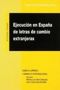 EJECUCION EN ESPAÑA DE LETRAS DE C