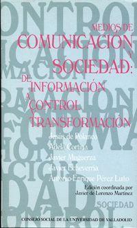 MEDIOS DE COMUNICACIÓN Y SOCIEDAD: DE INFORMACIÓN A CONTROL Y TRANSFORMACIÓN