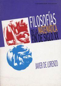 FILOSOFÍAS DE LA MATEMÁTICA. FIN DE SIGLO XX