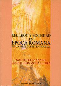 RELIGION Y SOCIEDAD EN EPOCA ROMANA EN LA MESETA SEPTENTRIONAL