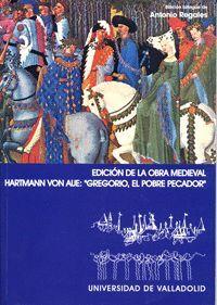 GREGORIO, EL POBRE PECADOR (HARTMANN VON AUE). EDICIÓN BILINGÜE