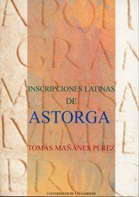 INSCRIPCIONES LATINAS DE ASTORGA