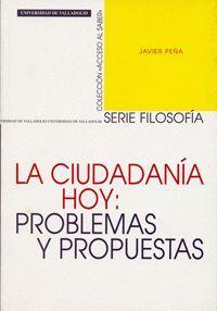 LA CIUDADANÍA HOY: PROBLEMAS Y PROPUESTAS
