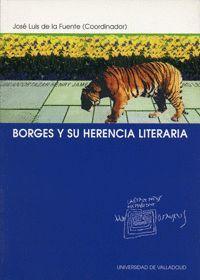 BORGES Y SU HERENCIA LITERARIA