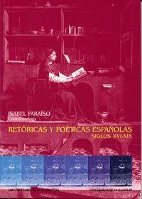 RETORICAS Y POETICAS ESPAÑOLAS SIGLOS XVI-XIX: L. DE GRANADA, RENGIFO, ARTIGA, HERMOSILLA, R. DE MIG
