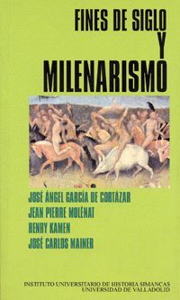 FINES DE SIGLO Y MILENARISMO