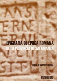 EPIGRAFÍA ÉPOCA ROMANA DE LA PROVINCIA DE SALAMANCA