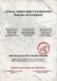 CIUDAD, TERRITORIO Y PATRIMONIO. MATERIALES DE INVESTIGACIÓN