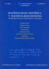 RACIONALIDAD CIENTÍFICA Y RACIONALIDAD HUMANA. TENDIENDO PUENTES ENTRE CIENCIA Y SOCIEDAD