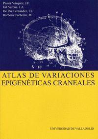 ATLAS DE VARIACIONES EPIGENÉTICAS CRANEALES