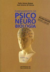 FUNDAMENTOS DE PSICONEUROBIOLOGÍA. 2ª ED. - 1ª REIMP.
