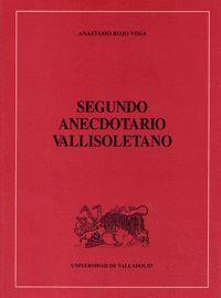 SEGUNDO ANECDOTARIO VALLISOLETANO