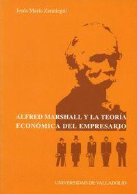 ALFRED MARSHALL Y LA TEORÍA ECONÓMICA DEL EMPRESARIO