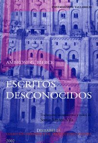 ESCRITOS DESCONOCIDOS DE AMBROSE G. BIERCE