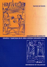 LINGÜÍSTICA DE CONTACTO. ESPAÑOL Y QUECHUA EN EL AREA ANDINA SURAMERICANA