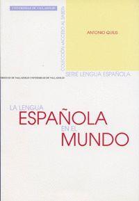 LENGUA ESPAÑOLA EN EL MUNDO, LA