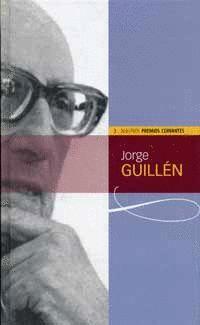 JORGE GUILLÉN (COLECCIÓN NUESTROS PREMIOS CERVANTES)