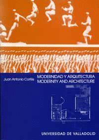 MODERNIDAD Y ARQUITECTURA. UNA IDEA ALTERNATIVA DE MODERNIDAD EN EL ARTE MODERNO / MODERNITY AND ARC