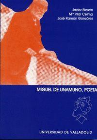 MIGUEL DE UNAMUNO, POETA