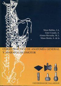 CURSO PRÁCTICO DE ANATOMÍA GENERAL Y APARATO LOCOMOTOR (REIMP.)