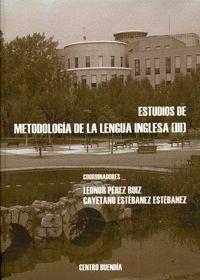 ESTUDIOS DE METODOLOGÍA DE LA LENGUA INGLESA (III)