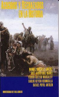 ACOGIDOS Y RECHAZADOS EN LA HISTORIA