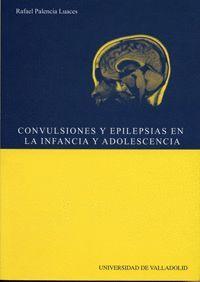 CONVULSIONES Y EPILEPSIAS EN LA INFANCIA Y LA ADOLESCENCIA