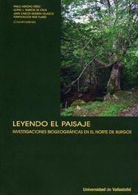 LEYENDO EL PAISAJE. INVESTIGACIONES BIOGEOGRÁFICAS EN EL NORTE DE BURGOS