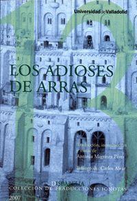 LOS ADIOSES DE ARRAS / LES CONGÉS D'ARRAS DE JEAN BODEL, BAUDE FASTOUL Y ADAM DE LA HALLE