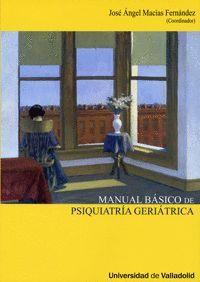 MANUAL BÁSICO DE PSIQUIATRÍA GERIÁTRICA