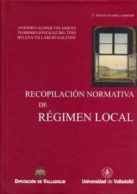 RECOPILACIÓN NORMATIVA DE RÉGIMEN LOCAL (2ª ED. REV. Y AMPL.) Y ADDENDA