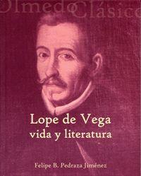 LOPE DE VEGA: VIDA Y LITERATURA