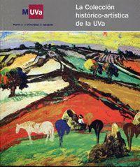 LA COLECCIÓN HISTÓRICO-ARTÍSTICA DE LA UVA. CATÁLOGO DE EXPOSICIÓN