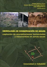 HIDROLOGÍA DE CONSERVACIÓN DE AGUAS. CAPTACIÓN DE PRECIPITACIONES HORIZONTALES Y ESCORRENTÍAS EN ZON