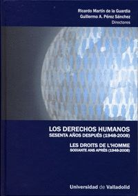 LOS DERECHOS HUMANOS SESENTA AÑOS DESPUÉS (1948-2008)