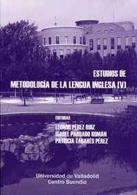 ESTUDIOS DE METODOLOGÍA DE LA LENGUA INGLESA (V)