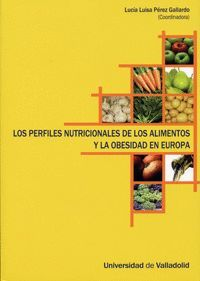 LOS PERFILES NUTRICIONALES DE LOS ALIMENTOS Y LA OBESIDAD EN EUROPA