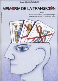 MEMORIA DE LA TRANSICIÓN - (INCLUYE DVD-ROM) - 1ª REIMPRESIÓN