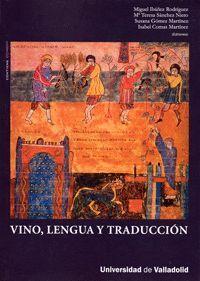 VINO, LENGUA Y TRADUCCIÓN           (INCLUYE CD-ROM)