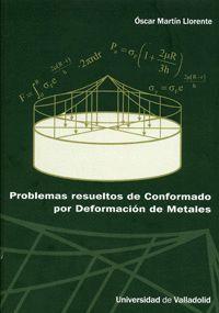 PROBLEMAS RESUELTOS DE CONFORMADO POR DEFORMACIÓN DE METALES