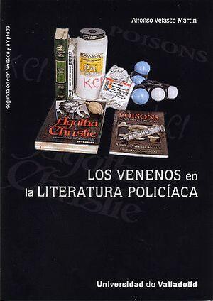 LOS VENENOS EN LA LITERATURA POLICIACA (SEGUNDA EDICIÓN REVISADA Y AMPLIADA)