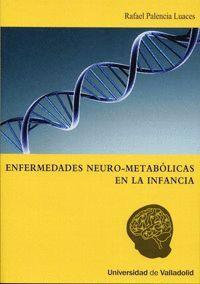 ENFERMEDADES NEURO-METABÓLICAS EN LA INFANCIA