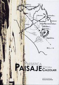 PAESISTICA - PAISAJE DE VITTORIA CALZOLARI